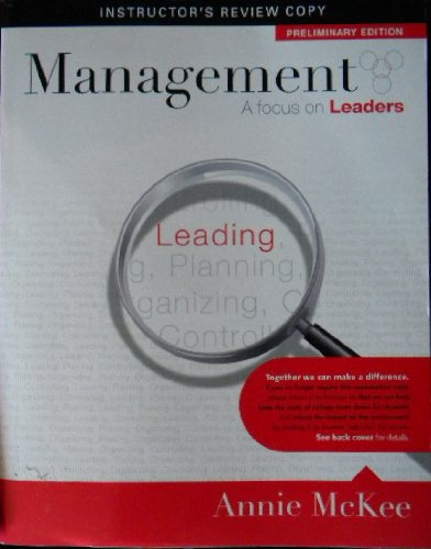 Management, A Focus On Leaders, Preliminary Edition,: Annie McKee
