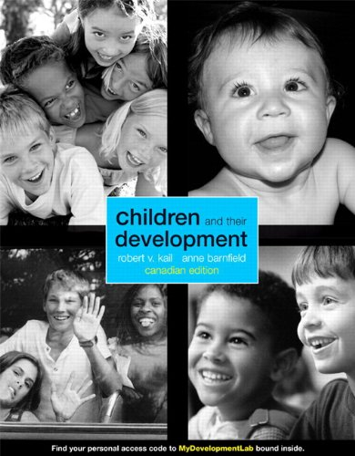 9780132129220: Children and Their Development , First Canadian Edition with MyDevelopmentLab