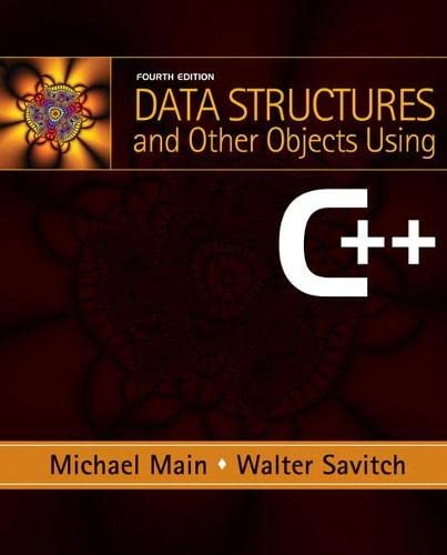 Data Structures and Other Objects Using C++: Walter Savitch; Michael
