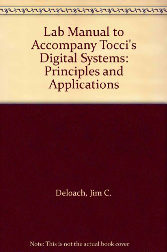 9780132130592: Lab Manual to Accompany Tocci's Digital Systems: Principles and Applications