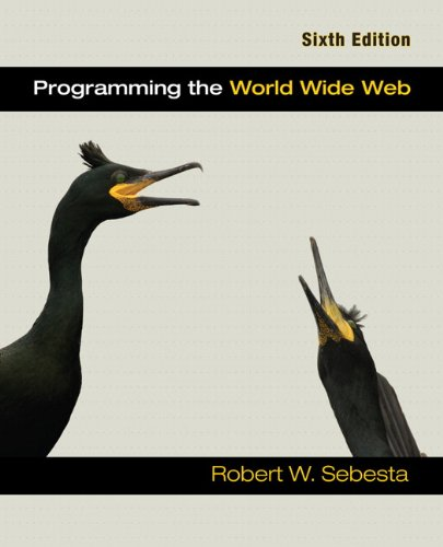 Programming the World Wide Web (6th Edition): Robert W. Sebesta