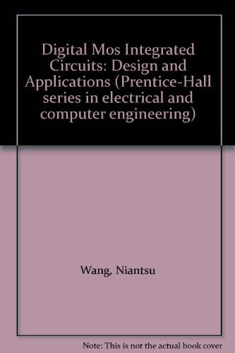 9780132131094: Digital Mos Integrated Circuits: Design and Applications (Prentice-Hall series in electrical and computer engineering)