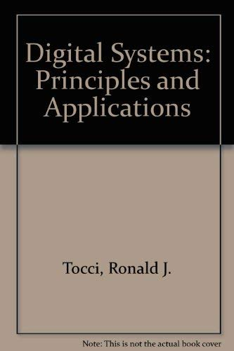 9780132132244: Digital Systems: Principles and Applications : Annotated Instructors Edition
