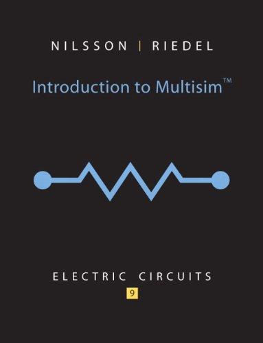 Introduction to Multisim for Electric Circuits: Riedel, Susan, Nilsson,