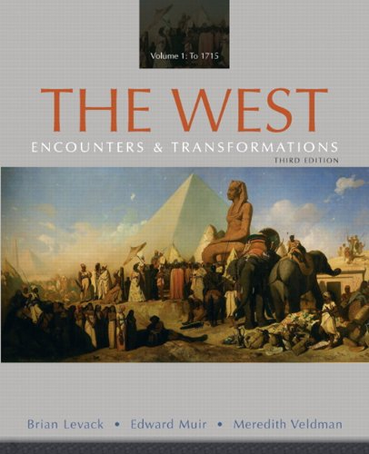 The West: Encounters & Transformations, Volume 1: Brian Levack, Edward