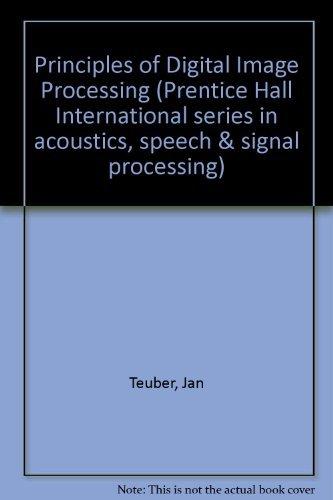 Digital Image Processing (Prentice Hall International Series: Jan Teuber
