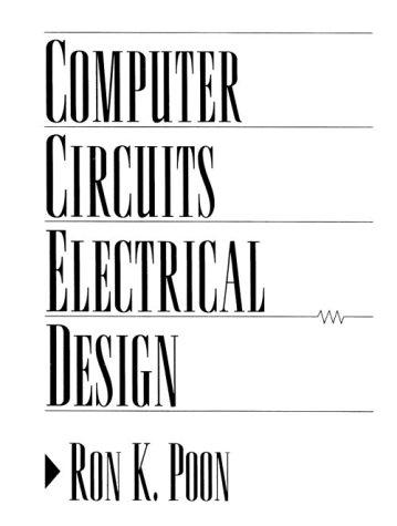 9780132134712: Computer Circuits Electrical Design