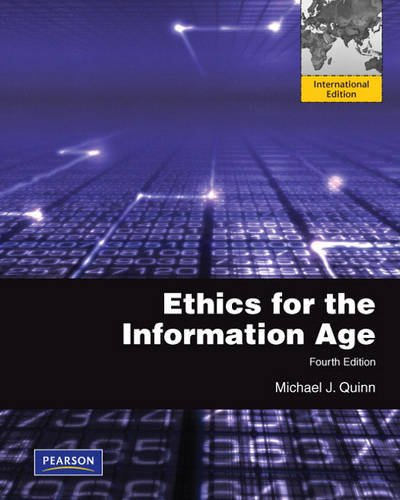 9780132134859: Ethics for the Information Age: International Edition