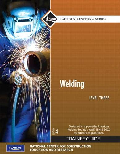 9780132135115: Welding Level 3 Trainee Guide, Paperback (4th Edition) (Contren Learning)