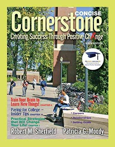 9780132135429: Cornerstone: Creating Success Through Positive Change with MyStudentSuccessLab -- Valuepack Access Card Package (6th Edition)