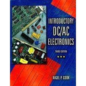 9780132135474: Introductory Dc/Ac Electronics
