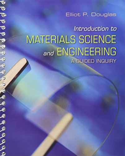 Introduction to Materials Science and Engineering A: Douglas, Elliot P.