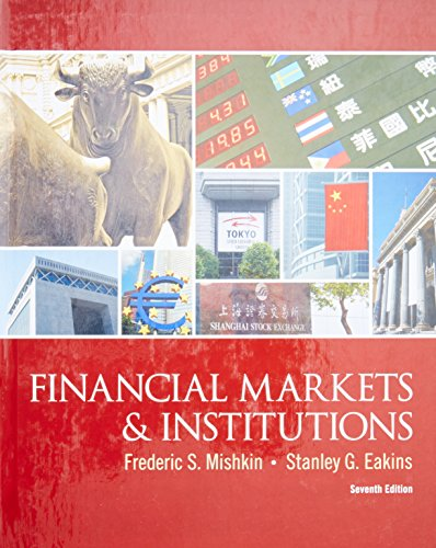 9780132136839: Financial Markets and Institutions (7th Edition) (The Prentice Hall Series in Finance)