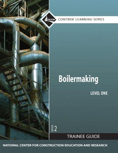 9780132137027: Boilermaking Level 1 Trainee Guide, Paperback (2nd Edition) (Contren Learning)