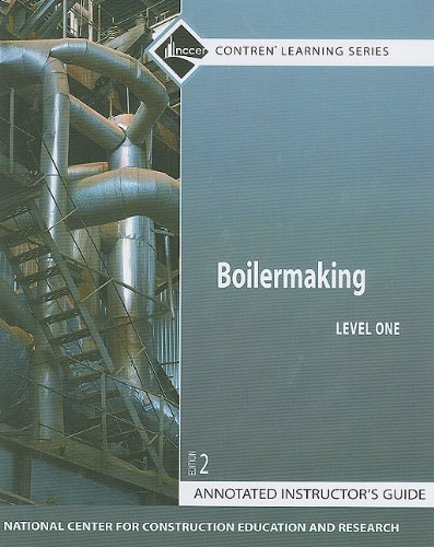 9780132137041: Boilermaking Level 1 Annotated Instructor's Guide, Paperback (2nd Edition) (Contren Learning)