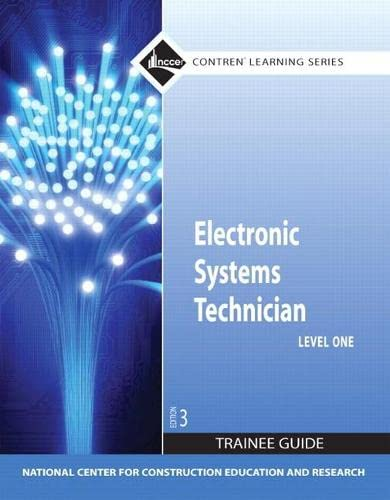 9780132137096: Electronic Systems Technician Level 1 Trainee Guide, Paperback (3rd Edition) (Contren Learning)