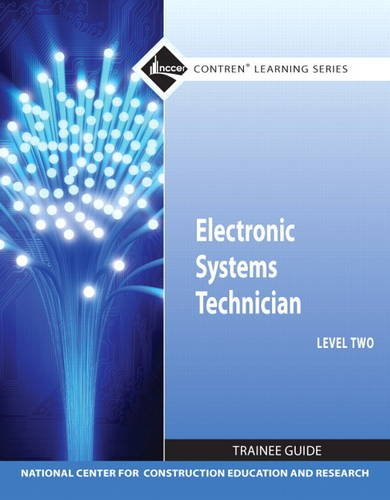 9780132137126: Electronic Systems Technician Level 2 Trainee Guide, Paperback (3rd Edition) (Contren Learning)