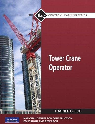 Tower Cranes Level 1 Trainee Guide, Paperback (Contren Learning): NCCER