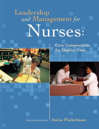9780132137713: Leadership and Management for Nurses: Core Competencies for Quality Care (2nd Edition)
