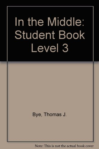In the Middle Level 3 (In the: Thomas J. Bye