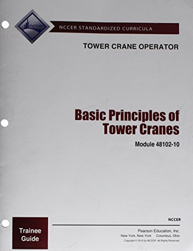 9780132138215: 48102-10 Basic Principles of Tower Cranes TG