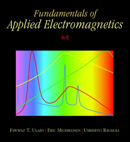 Fundamentals of Applied Electromagnetics (6th Edition)