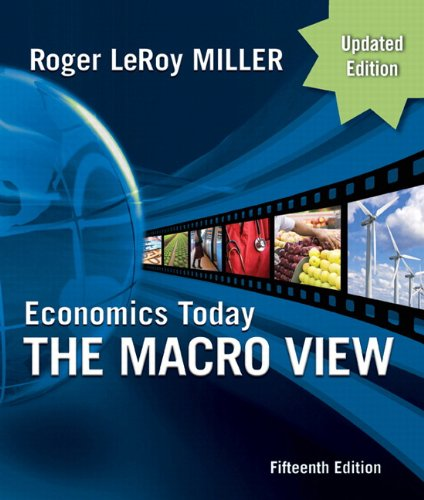 9780132139410: Economics Today: The Macro View Update Edition (15th Edition) (Myeconlab)