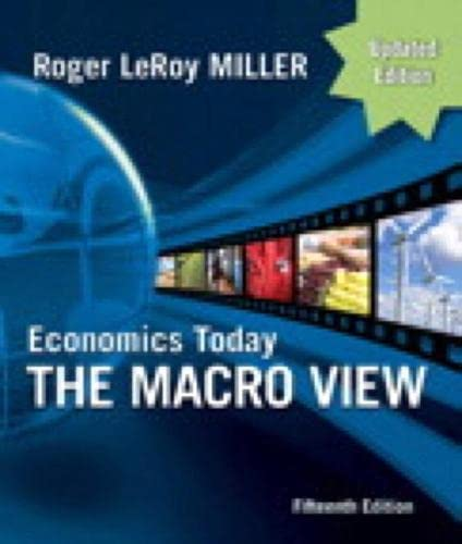 9780132139458: Economics Today: the Macro View Update Edition, Student Value Edition (15th Edition)