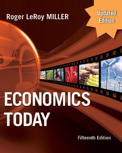 9780132139465: Economics Today, Update Edition (15th Edition) (The Pearson Series in Economics)