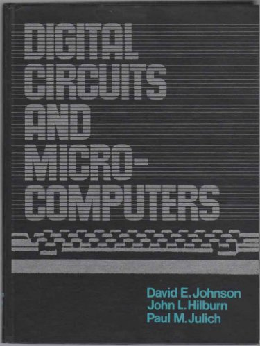 Digital Circuits and Microcomputers: John L. Hilburn;