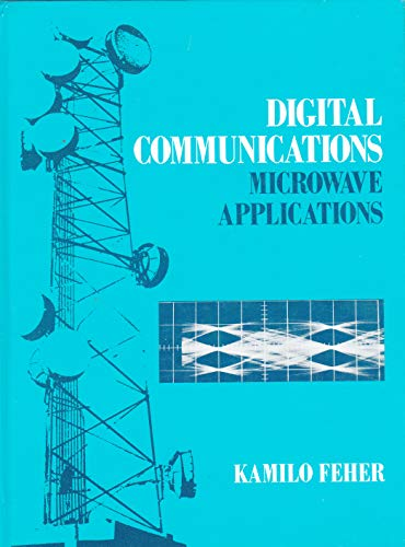 9780132140805: Digital Communications: Microwave Applications