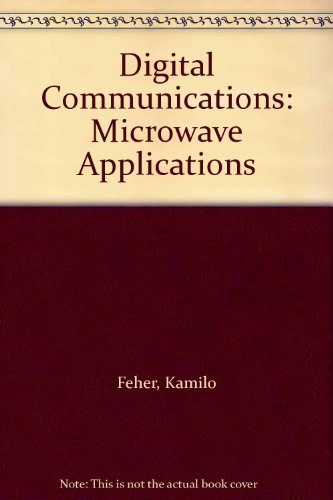 9780132140805: Digital Communications: Microwave Applications