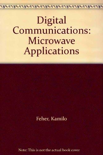 Digital Communications: Microwave Applications: Feher, Kamilo