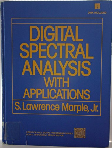 9780132141499: Digital Spectral Analysis with Applications (Prentice-Hall Series in Signal Processing)