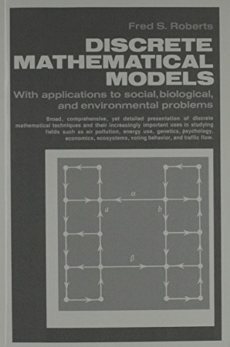 9780132141710: Discrete Mathematical Models with Applications to Social, Biological, and Environmental Problems.