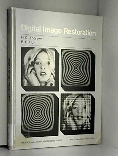 Digital Image Restoration (Prentice-Hall signal processing series): Andrews, Harry Charles,