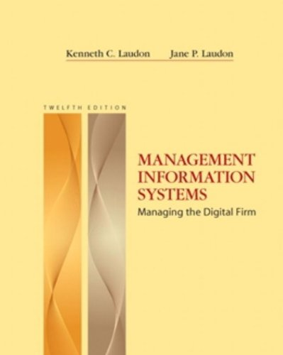 Management Information Systems (12th Edition): Laudon, Kenneth C.;