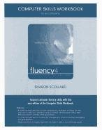 9780132143066: Computer Skills Workbook for Fluency with Information Technology: Skills, Concepts, and Capabilities (4th Edition)