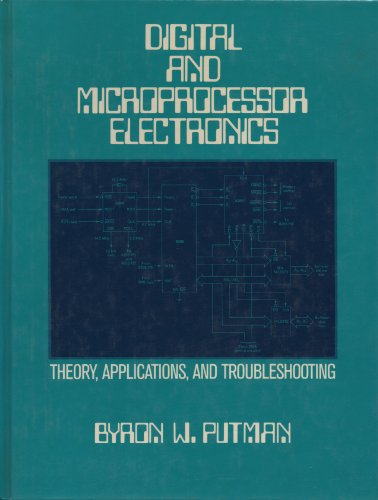 9780132143547: Digital and Microprocessor Electronics: Theory, Applications, and Troubleshooting