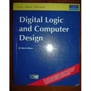 9780132145107: Digital Logic and Computer Design