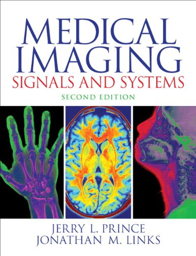 9780132145183: Medical Imaging Signals and Systems