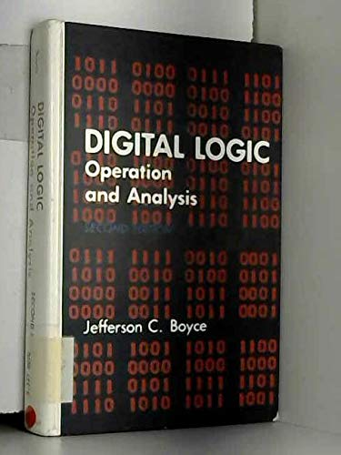9780132146197: Digital logic: Operation and analysis