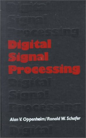 Digital Signal Processing: Alan V. Oppenheim;