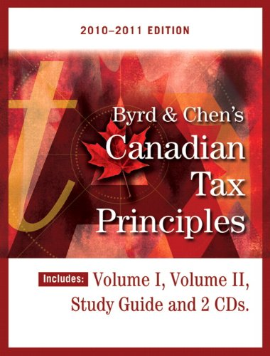 9780132147521: Byrd &Chen's Canadian Tax Principles, 2010-2011 Edition