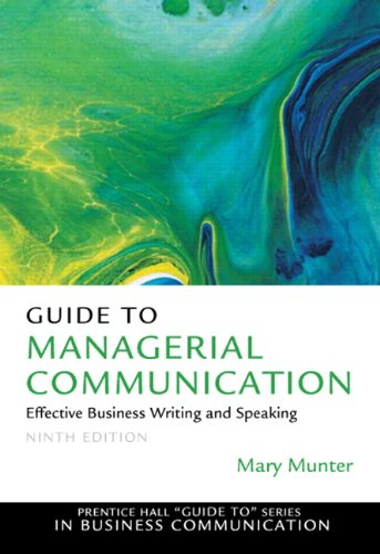 9780132147712: Guide to Managerial Communication (9th Edition) (Prentice Hall Guide To Series in Business Communication)