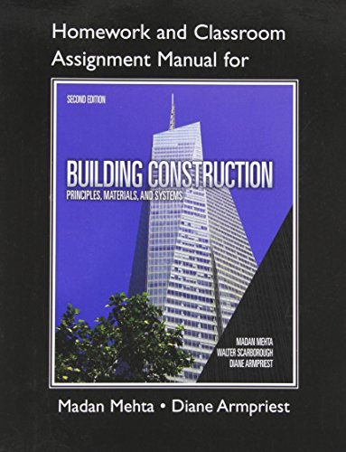 9780132148719: Homework and Classroom Assignment Manual for Building Construction: Principles, Materials, Systems