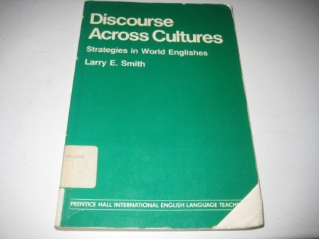 9780132150057: Discourse Across Cultures: Strategies in World Englishes (English in International Context)