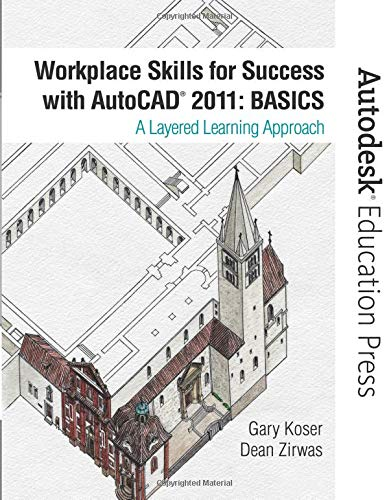 9780132150804: Workplace Skills for Success with AutoCAD 2011: Basics (Autodesk Education Press)