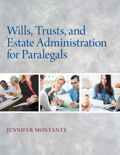 Wills, Trusts, and Estate Administration: Montante, Jennifer