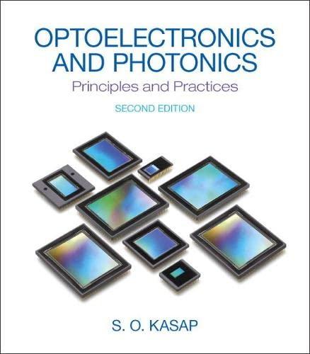 9780132151498: Optoelectronics & Photonics: Principles & Practices